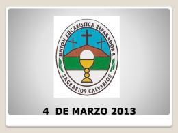 4 DE MARZO 2013 - Blog Eucarístico | Unión