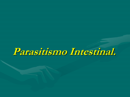 Parasitismo Intestinal.