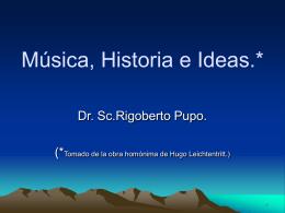 Música, Historia e Ideas.*