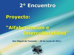 """2° Encuentro Proyecto: """"Alfabetización e"""