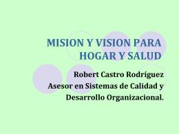 MISION Y VISION DE UNA ORGANIZACIÓN O EMPRESA