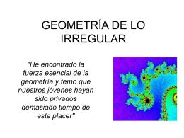 GEOMETRÍA DE LO IRREGULAR