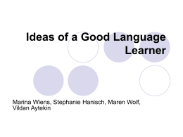 Ideas of a Good Language Learner -