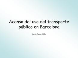 Acenso del uso del transporte público en Barcelona