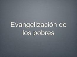 Evangelización de los pobres