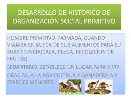 DESARROLLO DE HISTORICO DE ORGANIZACIÓN SOCIAL