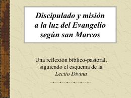 Discipulado y misión a la luz del evangelio de san