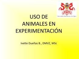 POLÍTICAS DE USO DE ANIMALES EN EXPERIMENTACIÓN