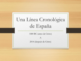 Una Línea Cronológica de España