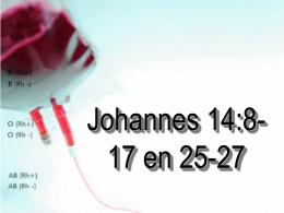 Johannes 14:8-17, 25-27 - Gemeentedienste Netwerk