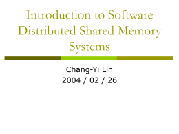 Introduction to Distributed Shared Memory Systems