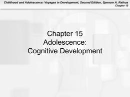 Adolescence: Cognitive Development -