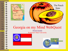Georgia on my Mind WebQuest Doyin Ayoola Kennesaw