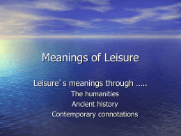 Meanings of Leisure - East Carolina University
