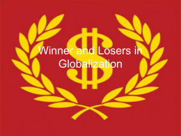 Winner and Losers in Globalization