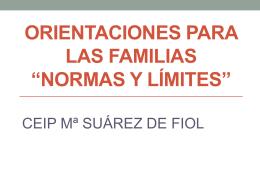 """ORIENTACIONES PARA LAS FAMILIAS """"NORMAS Y LÍMITES"""""""