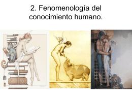 2. Fenomenología del conocimiento humano.