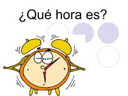 ¿Qué hora es? - SchoolWorld an Edline Solution