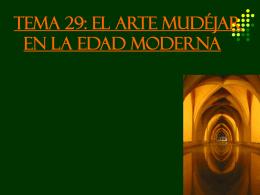 IX EL ARTE MUDÉJAR