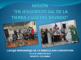 """MISIÓN """"EN JESUCRISTO SAL DE LA TIERRA Y LUZ DEL"""