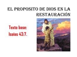 EL PROPOSITO DE DIOS EN LA RESTAURACIÓN