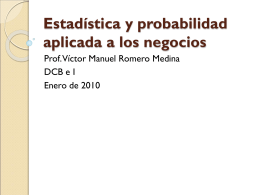 Estadística y probabilidad aplicada a los negocios