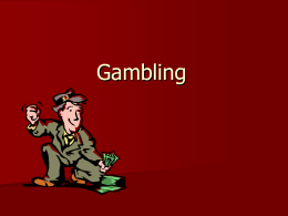 Gambling PPT - Finance in the Classroom