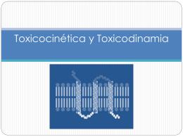 Toxicocinética Tóxicodinamia