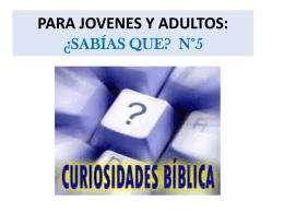 PARA JOVENES Y ADULTOS: ¿SABÍAS QUE? N°5