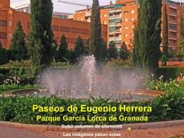 Paseos de Eugenio Herrera Parque García Lorca de