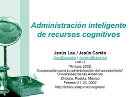 Administración inteligente de recursos cognitivos