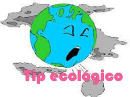 Tip ecológico