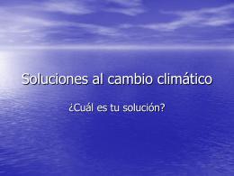 Soluciones al cambio climático - IES Zaurín -