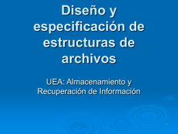 Diseño y especificación de estructuras de archivos