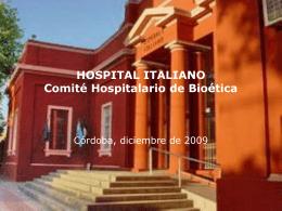 HOSPITAL ITALIANO Comité Hospitalario de Bioética