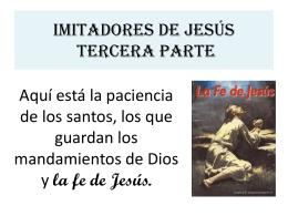Imitadores de Jesús tercera parte