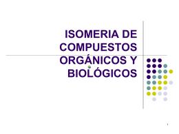 ISOMERIA DE COMPUESTOS ORGÁNICOS