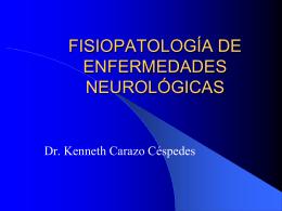 FISIOPATOLOGÍA DE ENFERMEDADES NEUROLÓGICAS