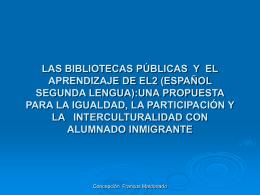 LAS BIBLIOTECAS PÚBLICAS Y EL APRENDIZAJE DE EL2