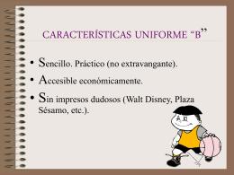 """CARACTERÍSTICAS UNIFORME """"B"""""""