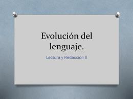 Evolución del lenguaje.