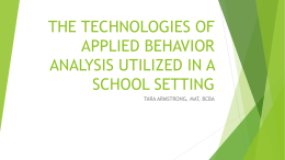THE TECHNOLOGIES OF APPLIED BEHAVIOR ANALYSIS
