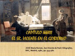 CAPÍTULO XXXIII EL SR. VICENTE EN EL GOBIERNO