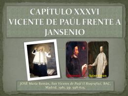 CAPÍTULO XXXVI VICENTE DE PAÚL FRENTE A JANSENIO