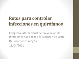 Retos para controlar infecciones en quirófanos