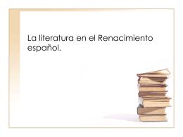 La literatura en el Renacimiento español.
