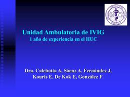 Unidad Ambulatoria de IVIG: 1 año de experiencia