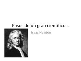 Pasos de un gran científico…