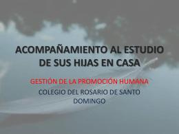 ACOMPAÑAMIENTO DEL ESTUDIO DE SUS HIJAS EN CASA