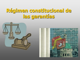 Régimen constitucional de las garantías